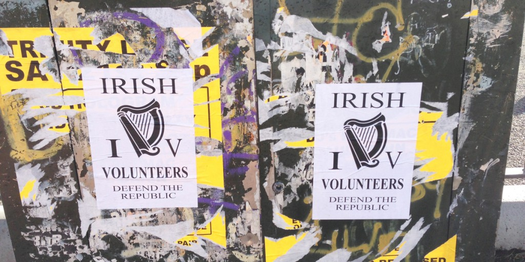 These posters went up in Turf Lodge yesterday in support of the new group the Irish Volunteers